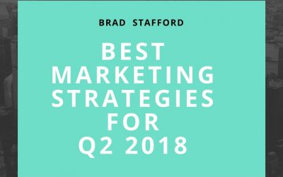 Best Marketing Strategies for Q2 2018